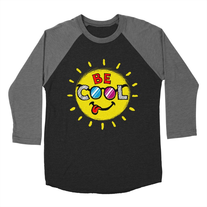 Be Cool. Women's Baseball Triblend T-Shirt by rskamesado's Artist Shop