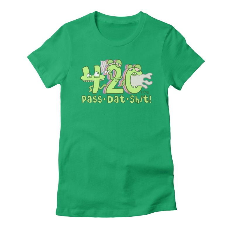 Pass Dat Sh/t! in Women's Fitted T-Shirt Kelly by R. THiES: Cartoonism