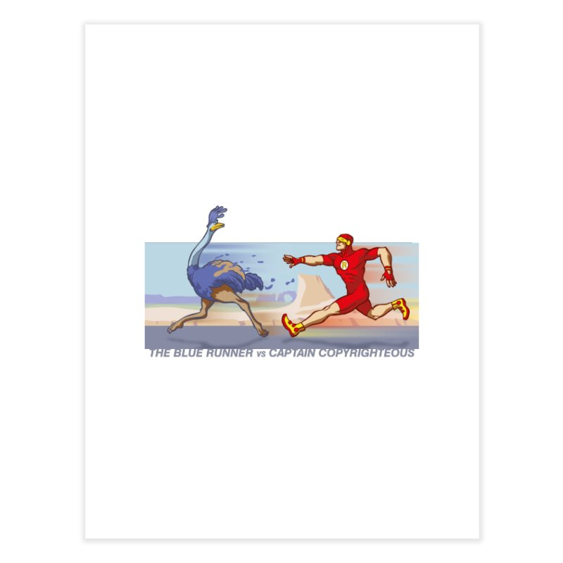 Blue Runner vs Captain Copyrighteous Home Fine Art Print by rubioric's Artist Shop