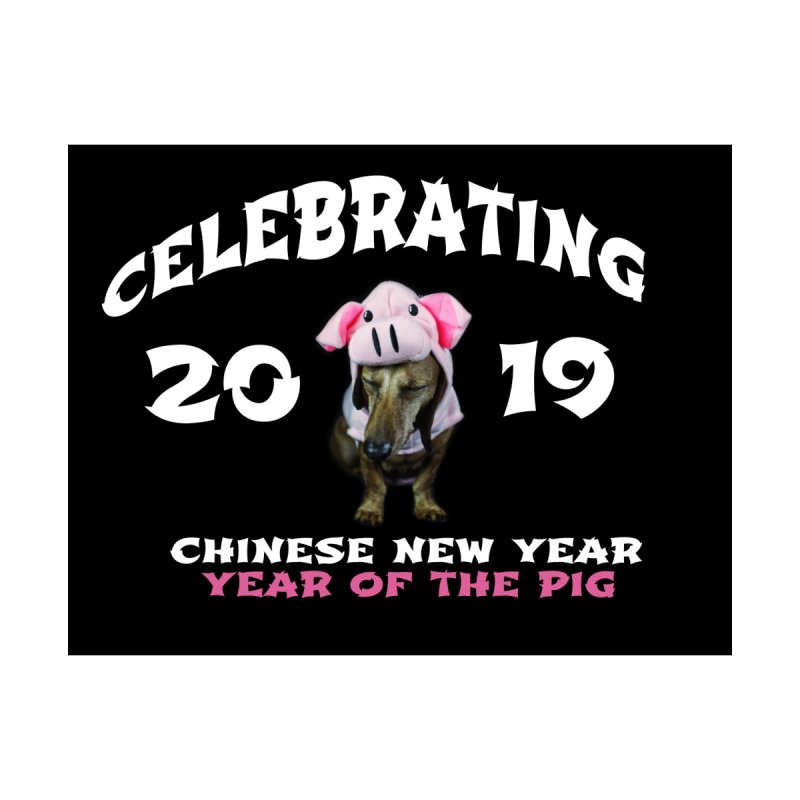 Chinese New Year 2019 by rufusontheweb's Artist Shop
