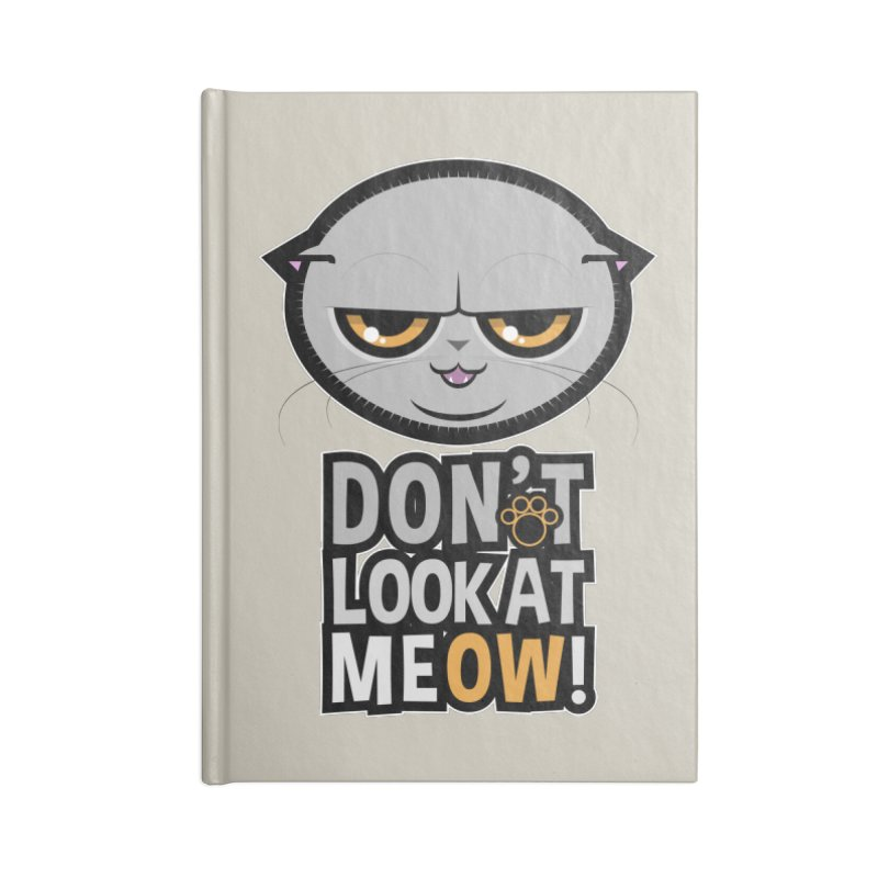 Meow Accessories Blank Journal Notebook by rugiada's Artist Shop