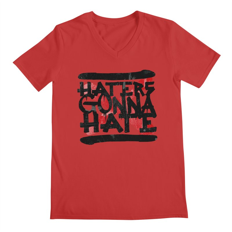 Haters Gonna Hate Men's V-Neck by ruifaria's Artist Shop