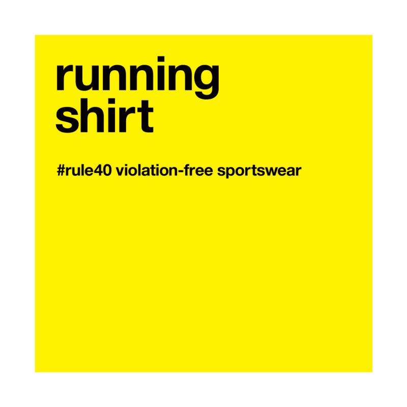 Running Shirt / Short Sleeve   by rule40's Artist Shop