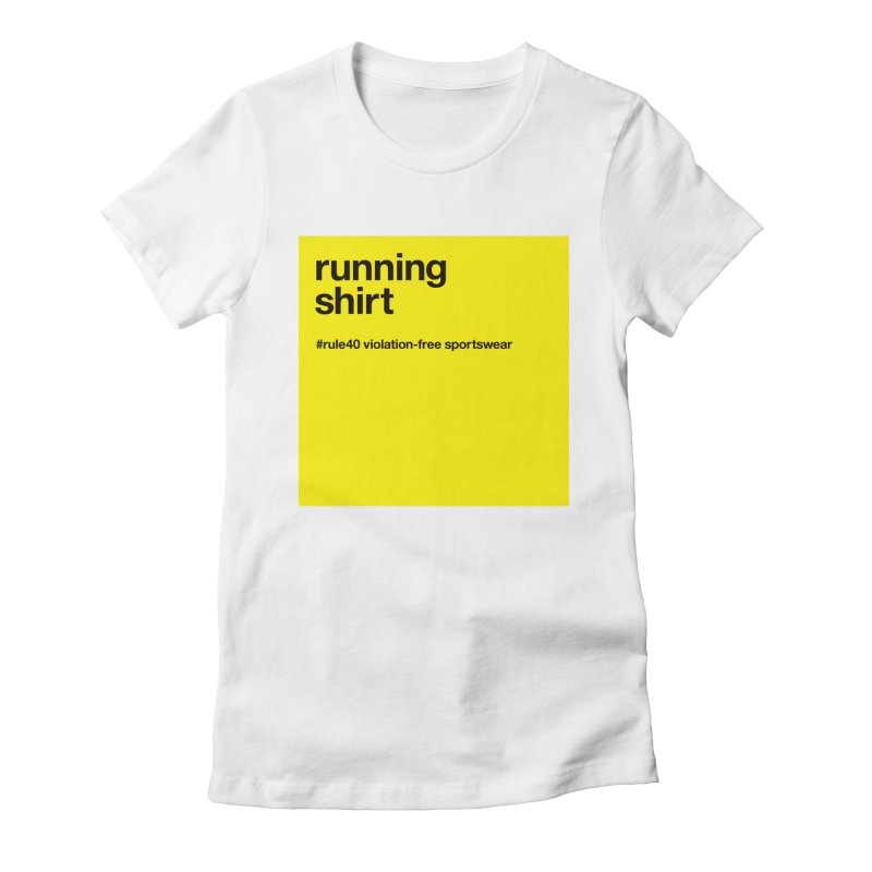 Running Shirt / Short Sleeve Women's Fitted T-Shirt by rule40's Artist Shop