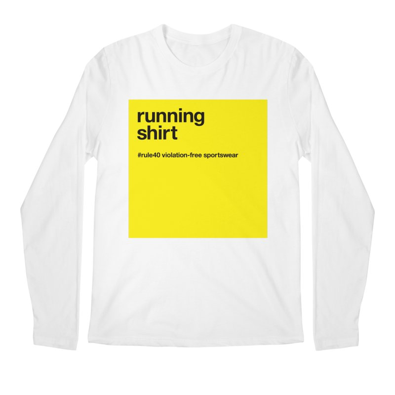 Running Shirt / Long Sleeve in Men's Regular Longsleeve T-Shirt White by rule40's Artist Shop