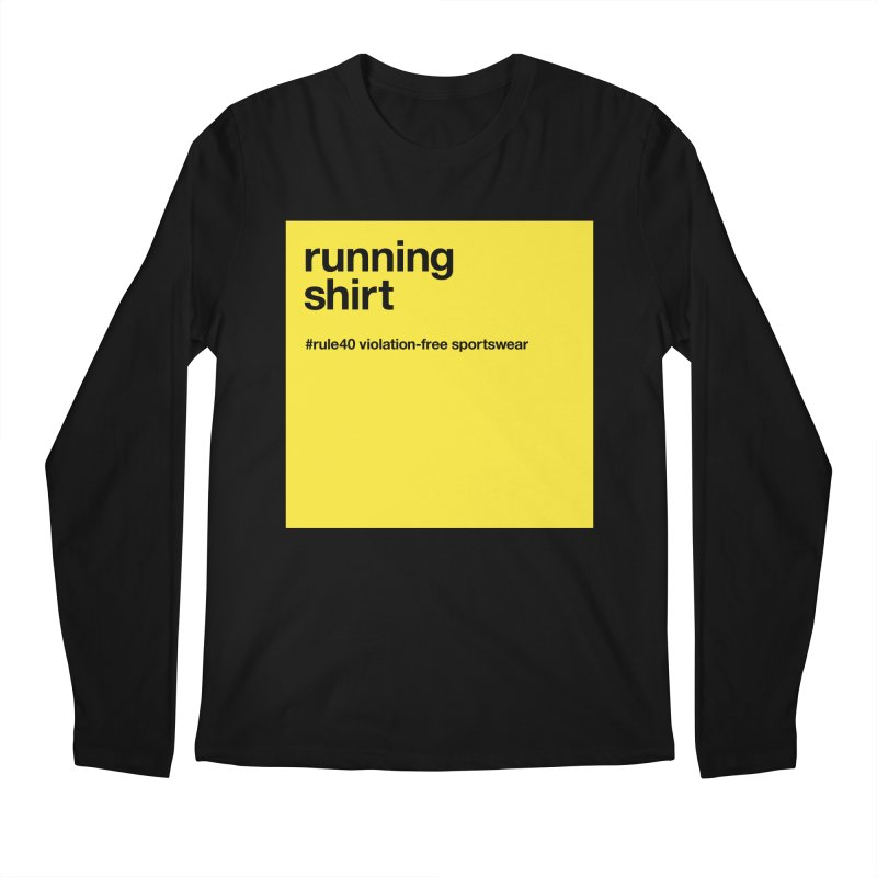 Running Shirt / Long Sleeve in Men's Regular Longsleeve T-Shirt Black by rule40's Artist Shop