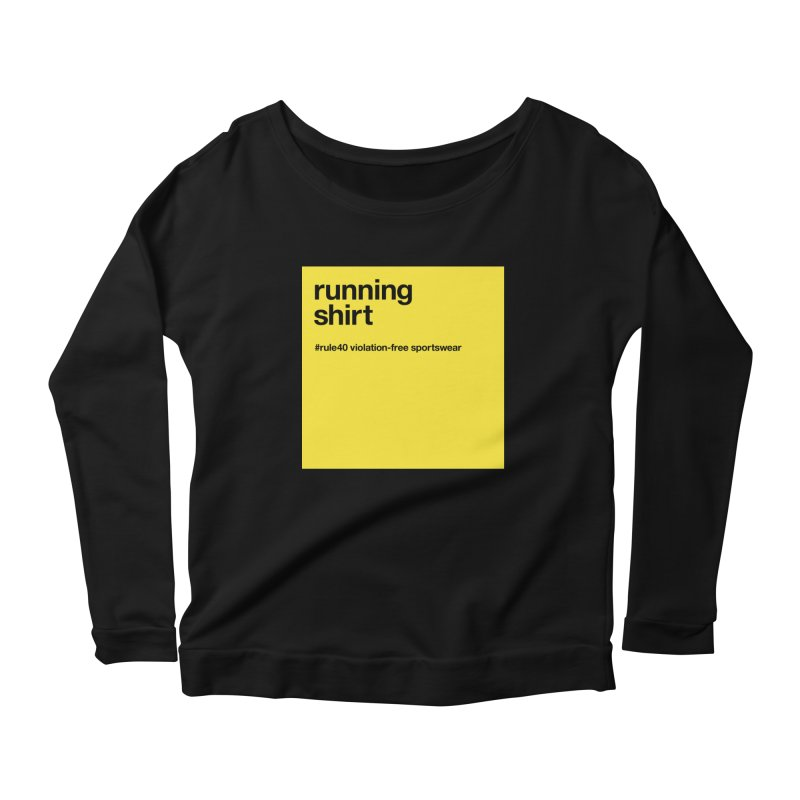 Running Shirt / Long Sleeve Women's Longsleeve T-Shirt by rule40's Artist Shop