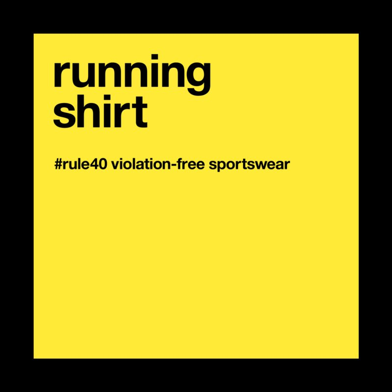 Running Shirt / Short Sleeve None  by rule40's Artist Shop