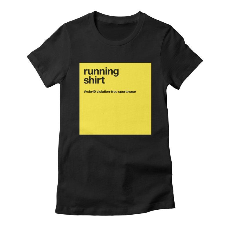 Running Shirt / Short Sleeve Women's Fitted T-Shirt by rule40's Artist Shop