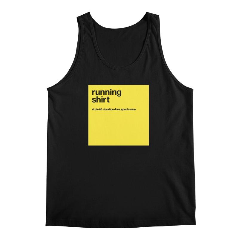 Running Shirt / Tank Top Men's Tank by rule40's Artist Shop
