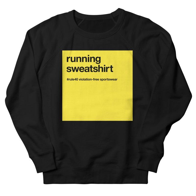 Running Sweatshirt / Crew Women's  by rule40's Artist Shop