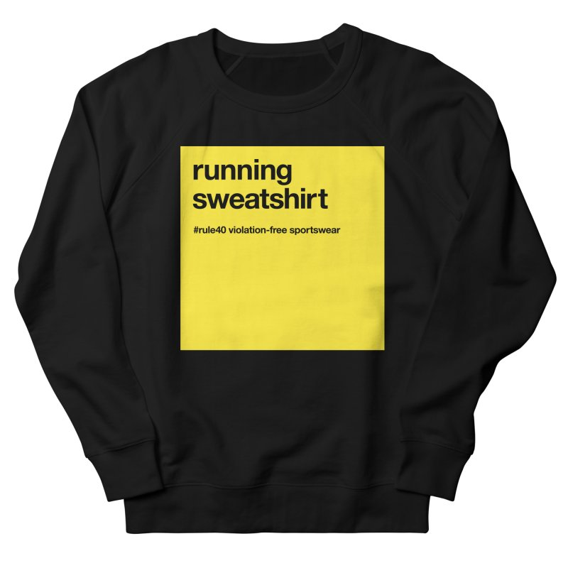 Running Sweatshirt / Crew in Men's French Terry Sweatshirt Black by rule40's Artist Shop