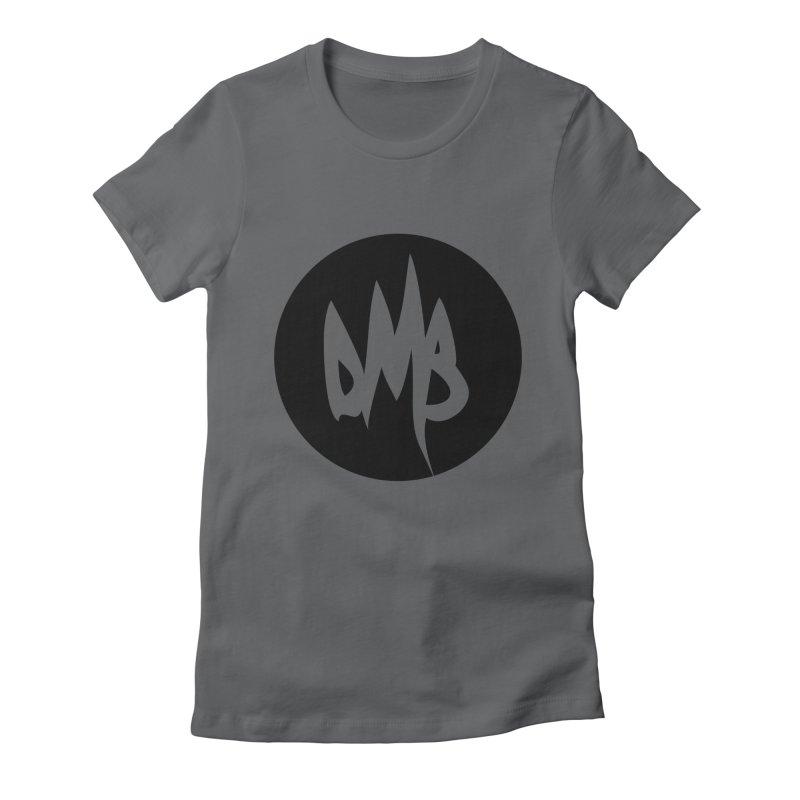 DMB Black Women's Fitted T-Shirt by RunDMB's Artist Shop