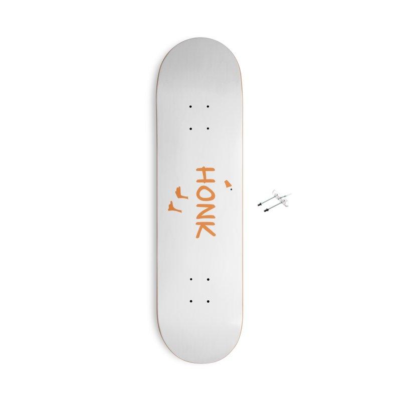 Honk Accessories With Hanging Hardware Skateboard by runjumpstomp's Artist Shop