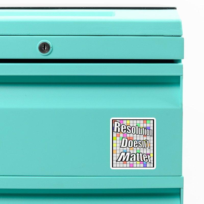 Resolution Doesn't Matter Accessories Magnet by runjumpstomp's Artist Shop