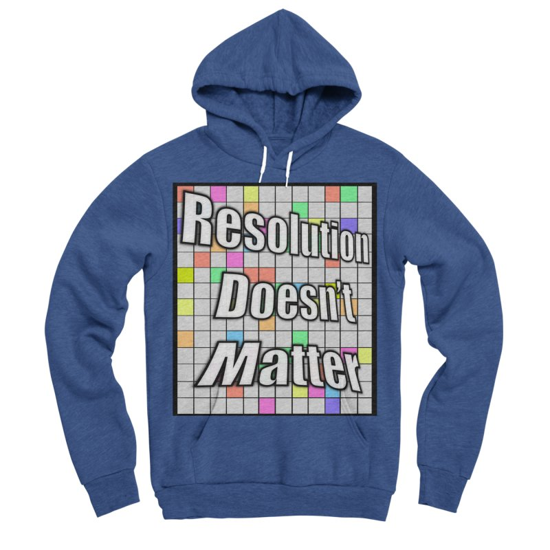 Resolution Doesn't Matter Women's Sponge Fleece Pullover Hoody by runjumpstomp's Artist Shop
