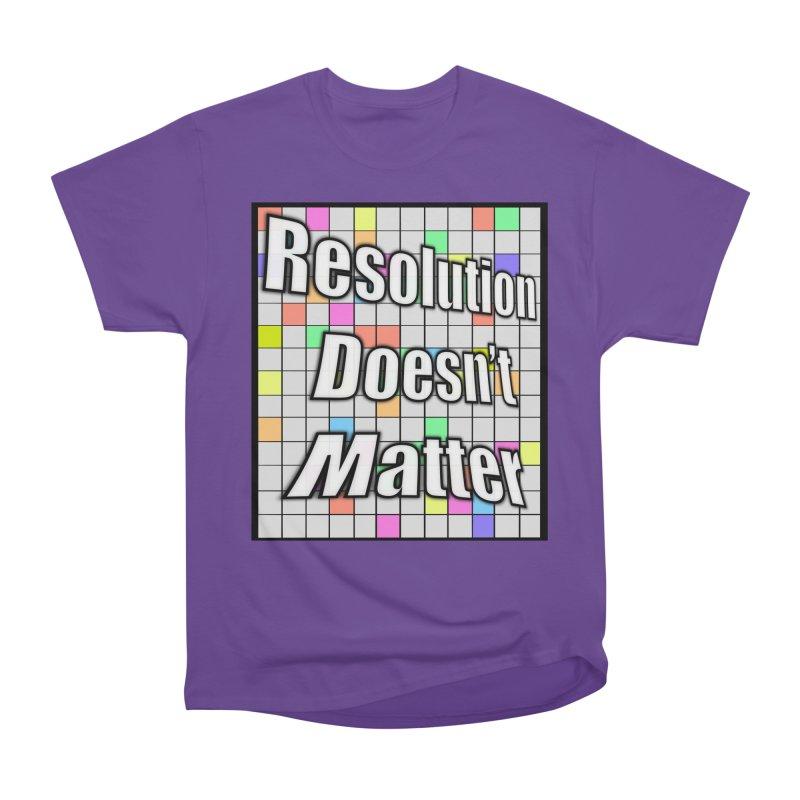 Resolution Doesn't Matter Men's Heavyweight T-Shirt by runjumpstomp's Artist Shop