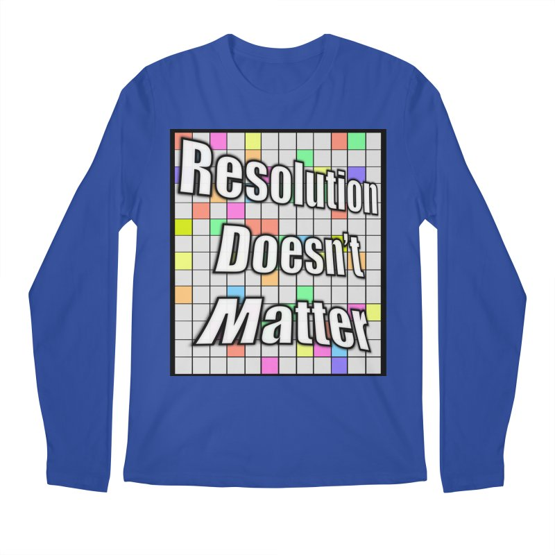 Resolution Doesn't Matter Men's Regular Longsleeve T-Shirt by runjumpstomp's Artist Shop