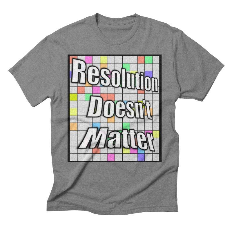 Resolution Doesn't Matter Men's Triblend T-Shirt by runjumpstomp's Artist Shop
