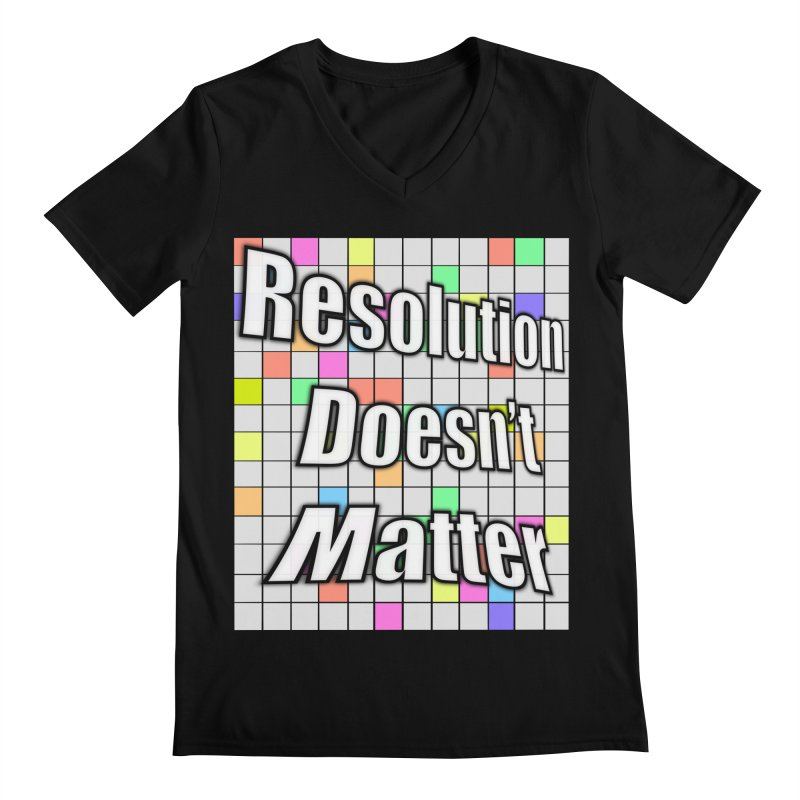 Resolution Doesn't Matter Men's Regular V-Neck by runjumpstomp's Artist Shop