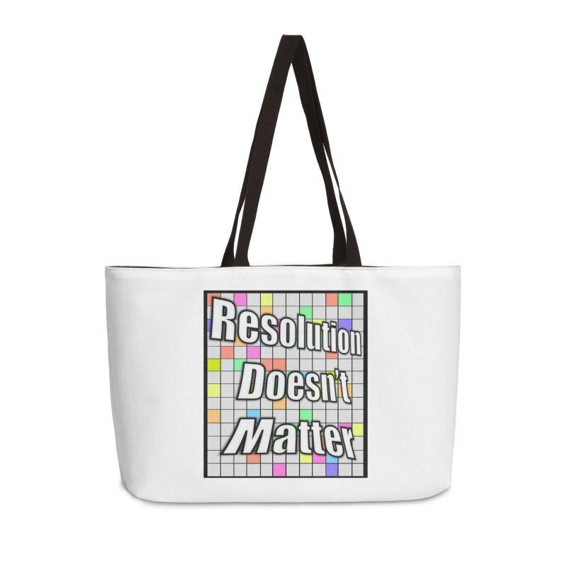 Resolution Doesn't Matter Accessories Weekender Bag Bag by runjumpstomp's Artist Shop