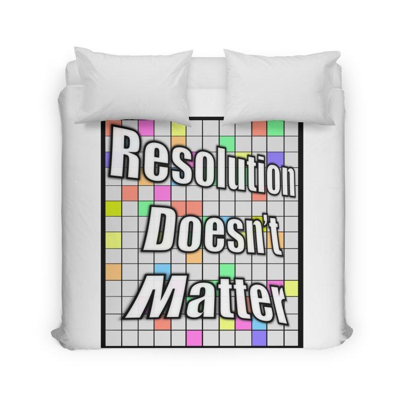 Resolution Doesn't Matter Home Duvet by runjumpstomp's Artist Shop