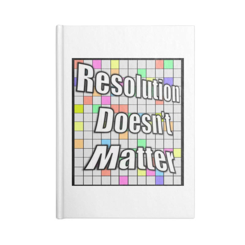 Resolution Doesn't Matter Accessories Blank Journal Notebook by runjumpstomp's Artist Shop