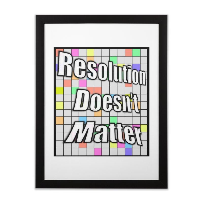 Resolution Doesn't Matter Home Framed Fine Art Print by runjumpstomp's Artist Shop