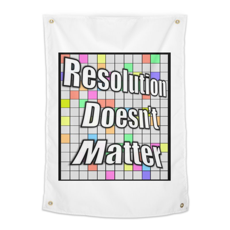 Resolution Doesn't Matter Home Tapestry by runjumpstomp's Artist Shop