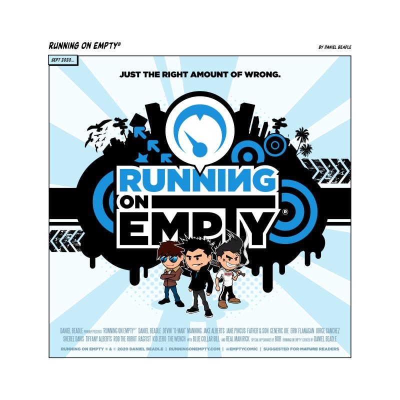 """""""Running on Empty®"""" Promo Print Home Fine Art Print by Running on Empty® Store"""