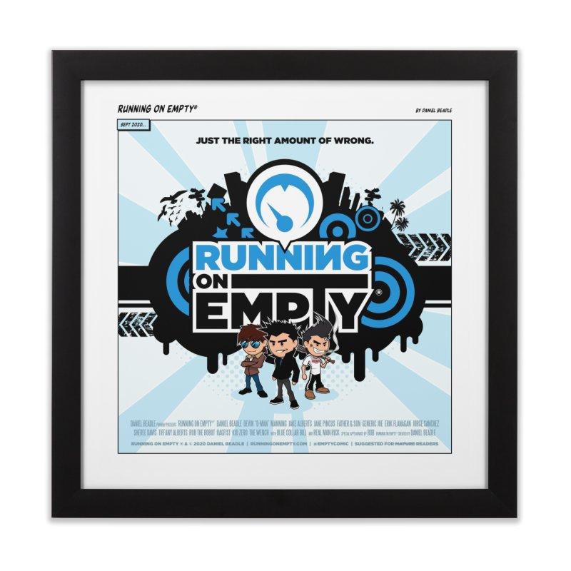 """""""Running on Empty®"""" Promo Print Home Framed Fine Art Print by Running on Empty® Store"""