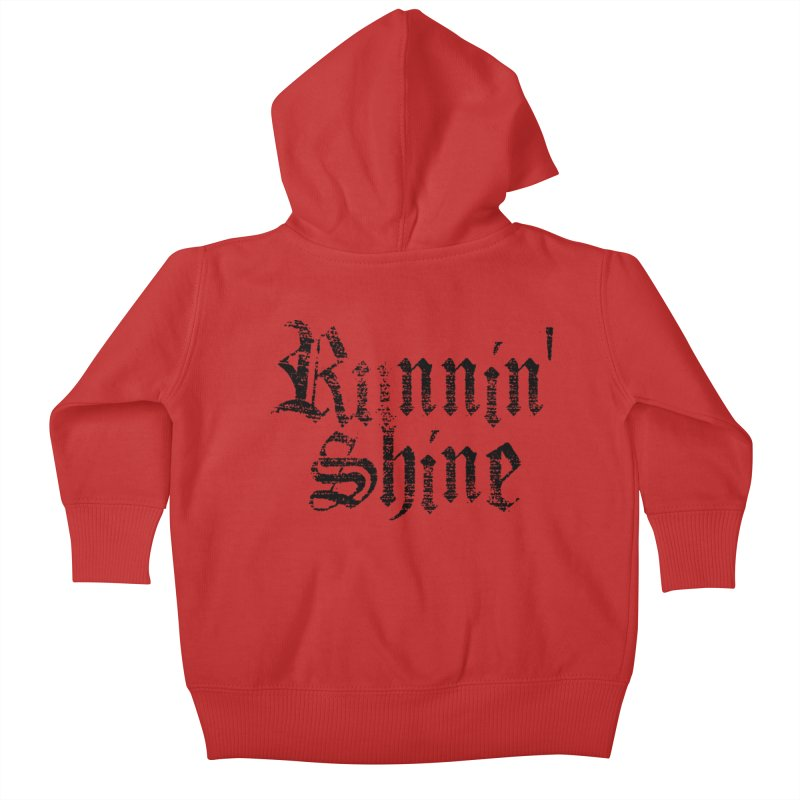 Kids None by Runnin' Shine Store