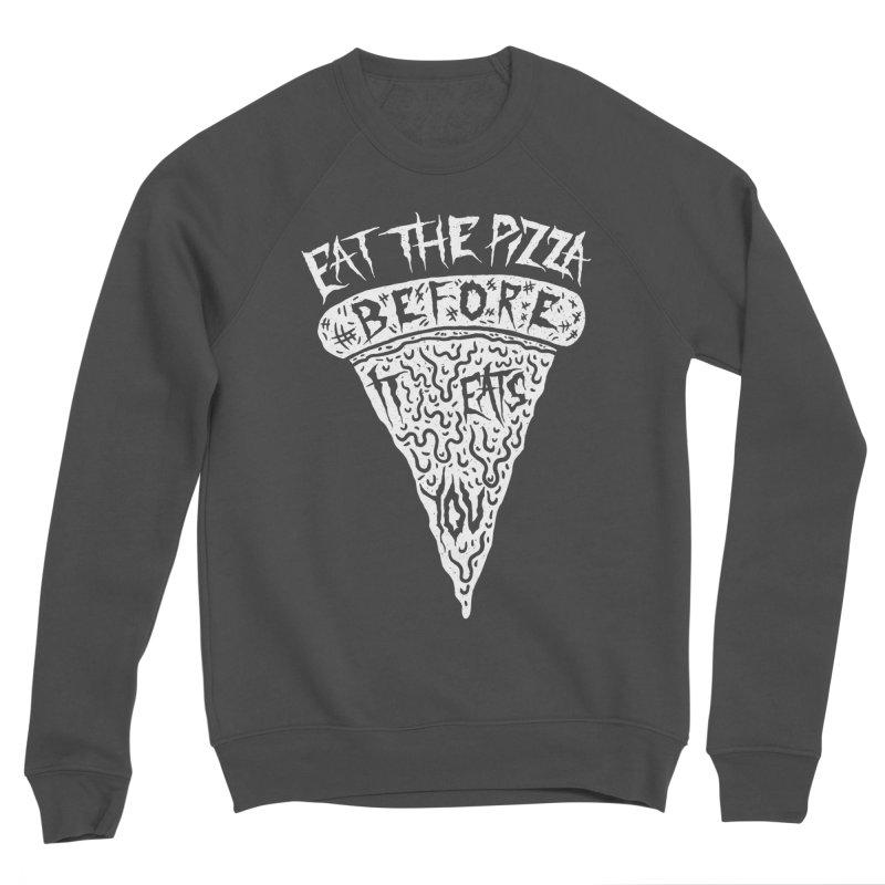 Eat The Pizza Before It Eats You Women's Sponge Fleece Sweatshirt by Rupertbeard