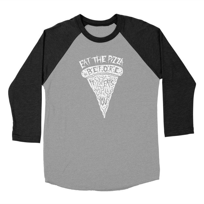 Eat The Pizza Before It Eats You Men's Longsleeve T-Shirt by Rupertbeard