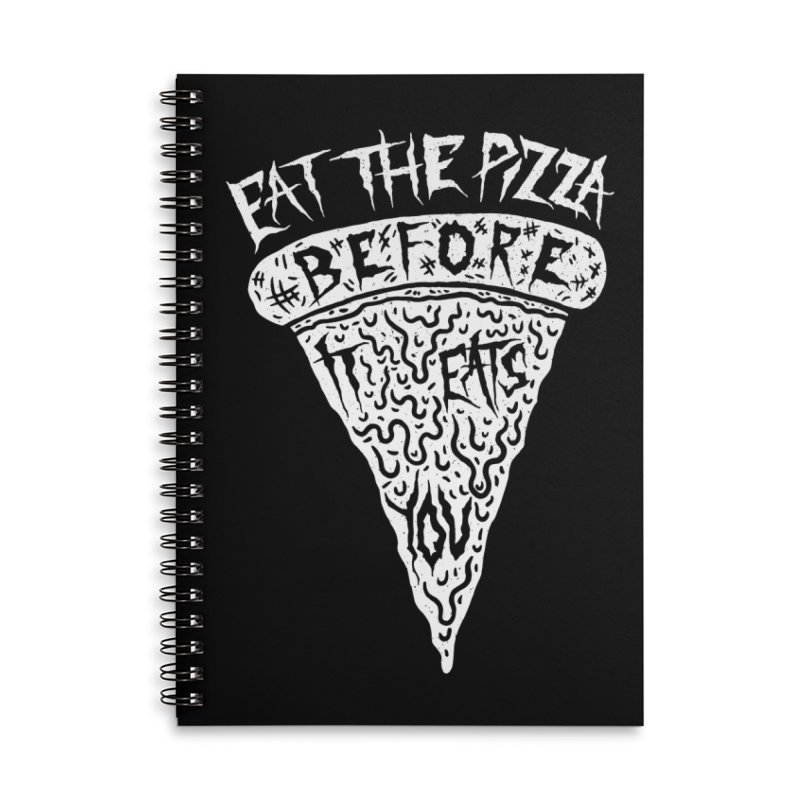 Eat The Pizza Before It Eats You Accessories Lined Spiral Notebook by Rupertbeard