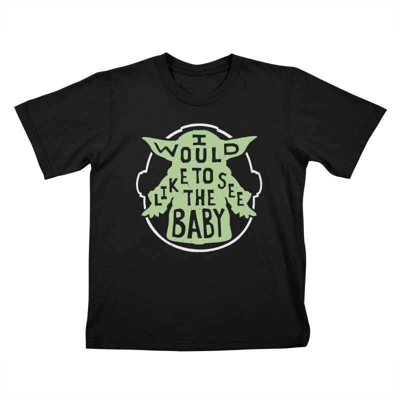 I Would Like To See The Baby Kids T-Shirt by Rupertbeard