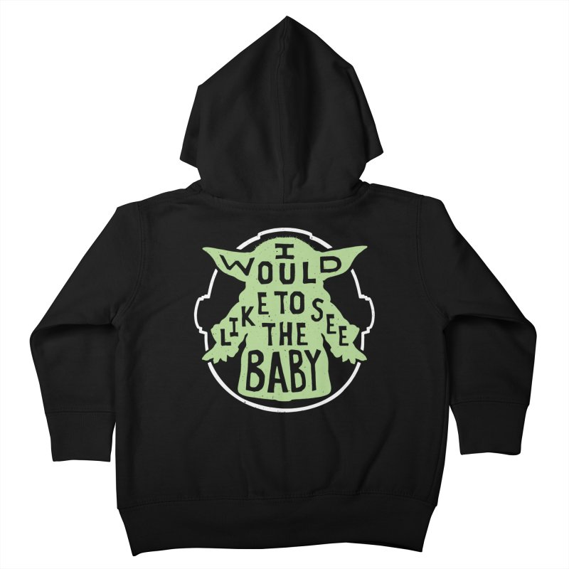 I Would Like To See The Baby Kids Toddler Zip-Up Hoody by Rupertbeard
