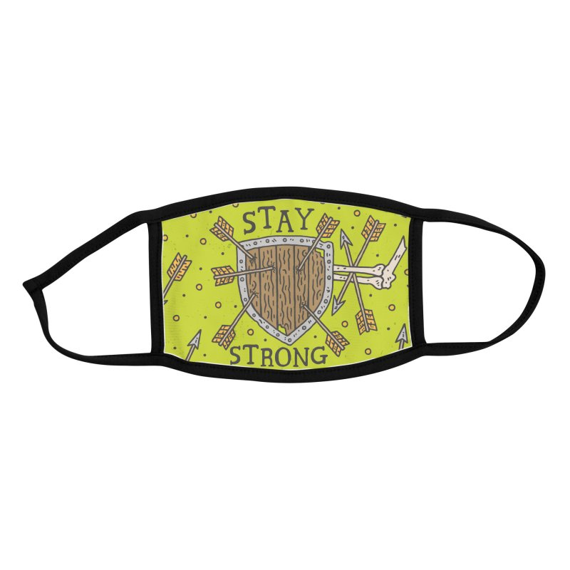 Stay Strong Accessories Face Mask by Rupertbeard