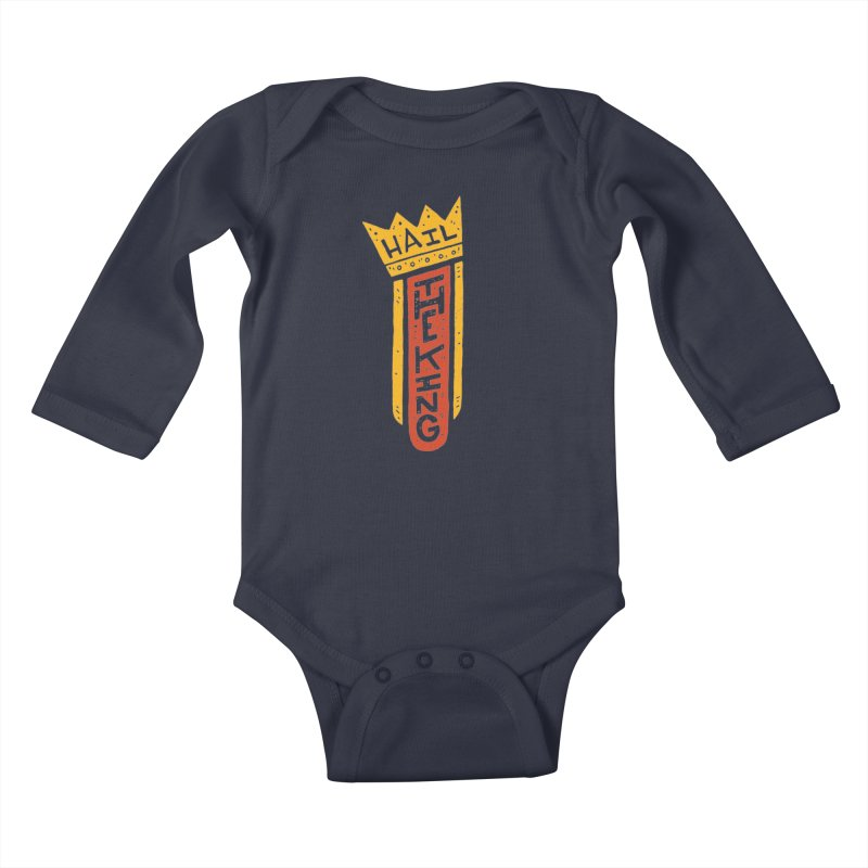 Hail The King Kids Baby Longsleeve Bodysuit by Rupertbeard