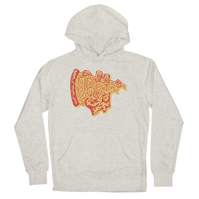 Obey The Pizza Men's Pullover Hoody by Rupertbeard