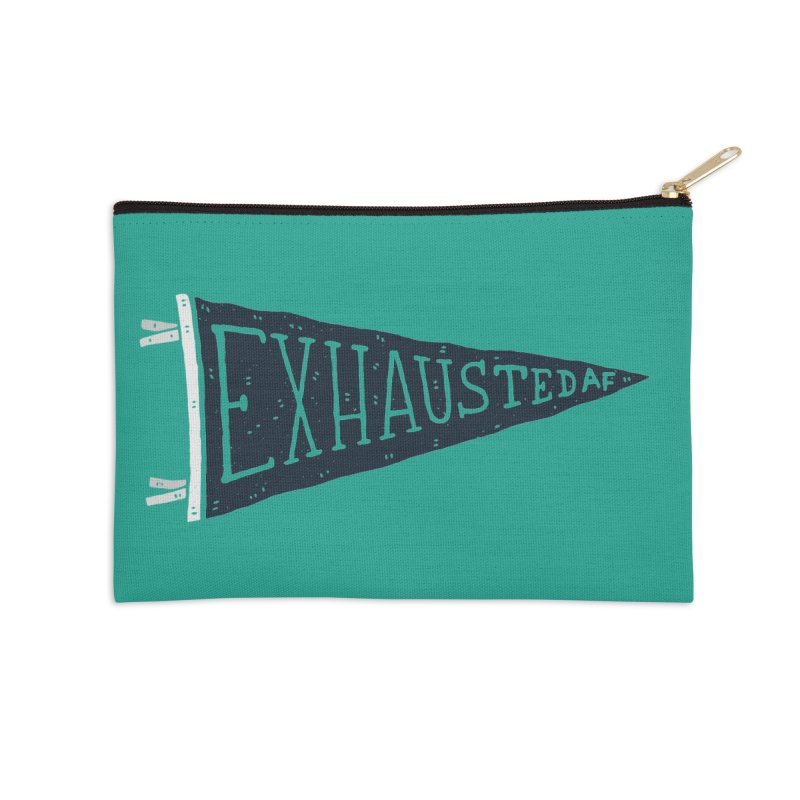 Exhausted AF Accessories Zip Pouch by Rupertbeard