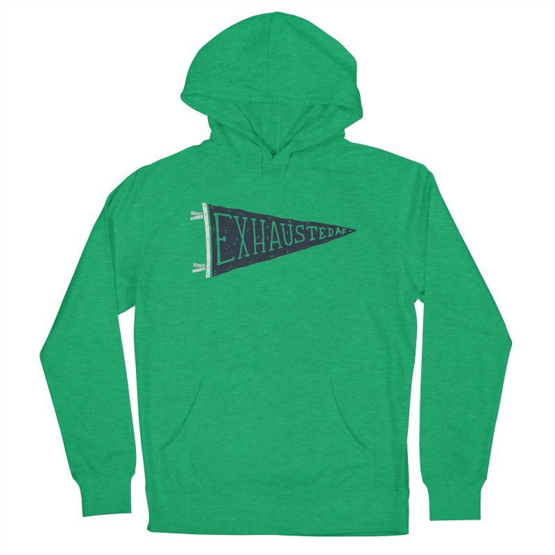 Exhausted AF Men's Pullover Hoody by Rupertbeard