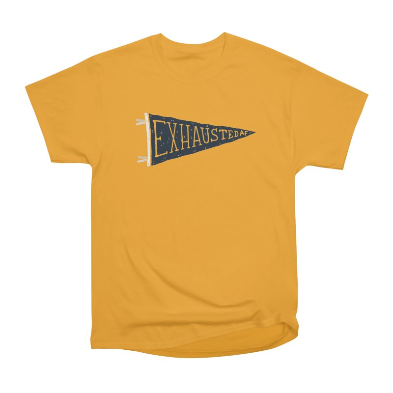 Exhausted AF Men's Classic T-Shirt by Rupertbeard