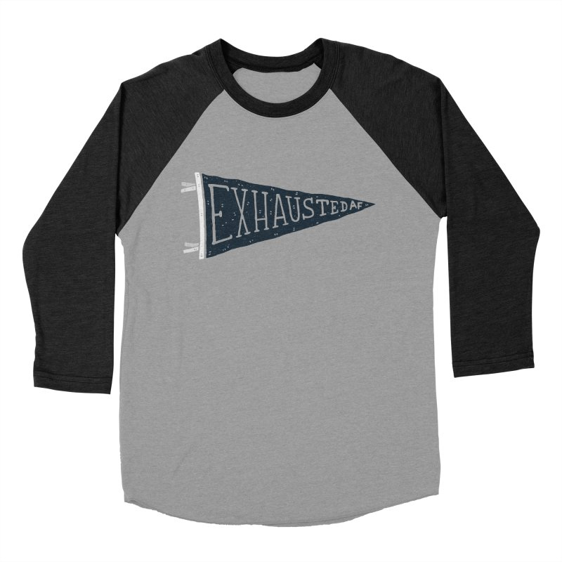 Exhausted AF Men's Baseball Triblend T-Shirt by Rupertbeard