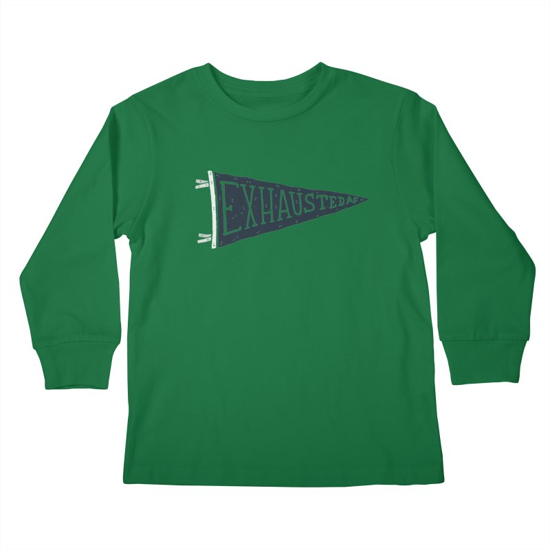 Exhausted AF Kids Longsleeve T-Shirt by Rupertbeard