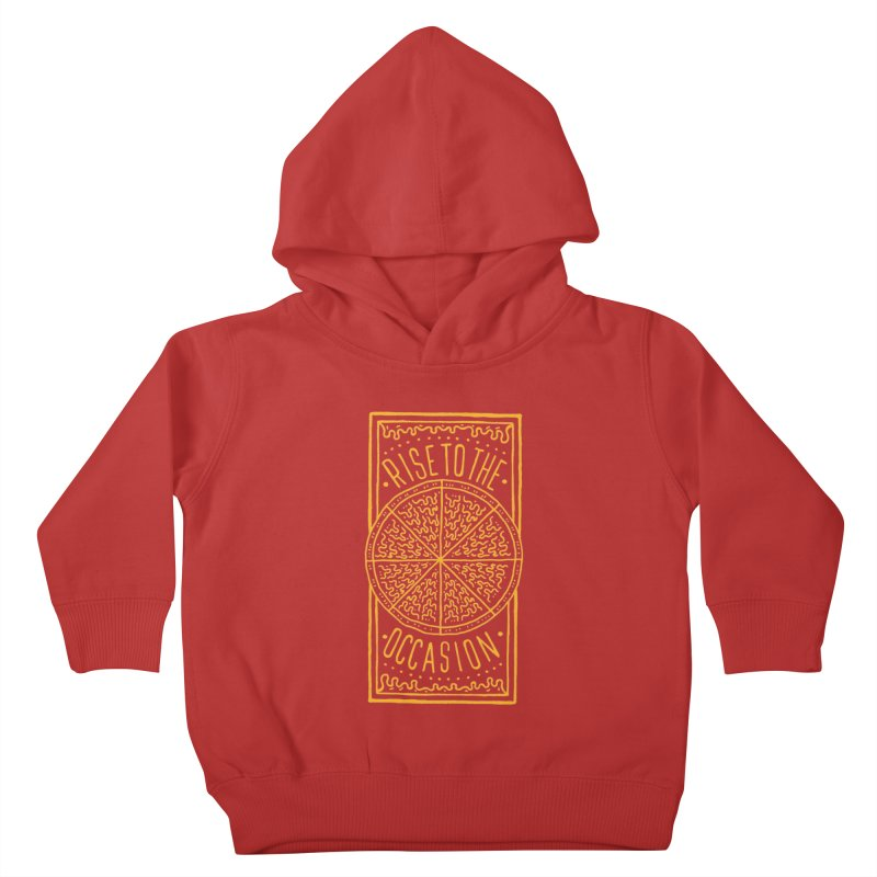 Rise To The Occasion  Kids Toddler Pullover Hoody by Rupertbeard