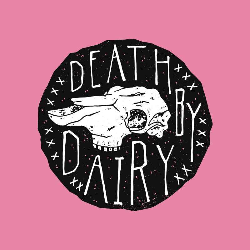 Death By Dairy  by Rupertbeard