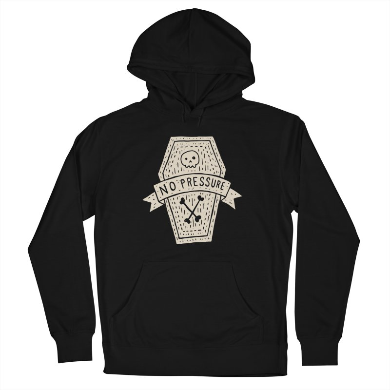 No Pressure Men's Pullover Hoody by Rupertbeard