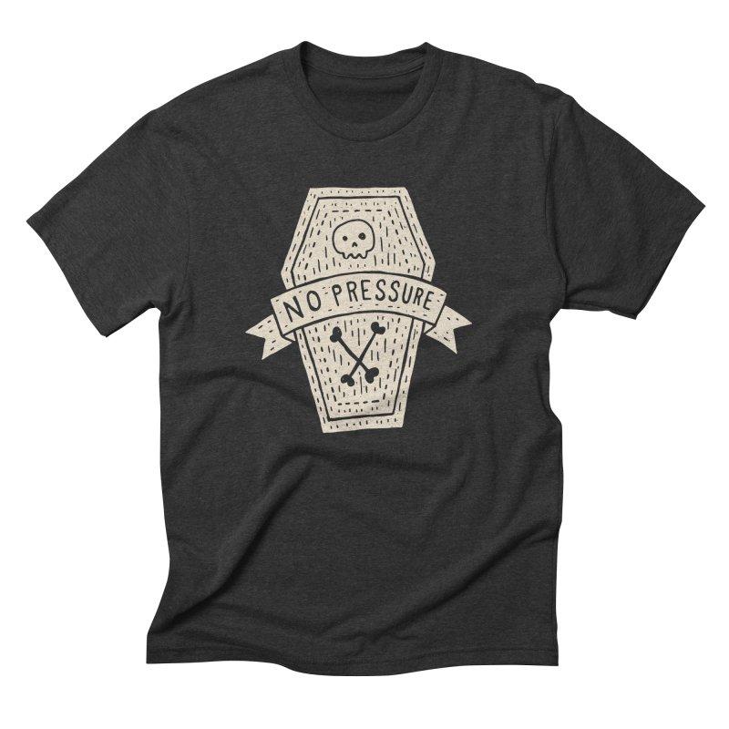 No Pressure Men's Triblend T-shirt by Rupertbeard