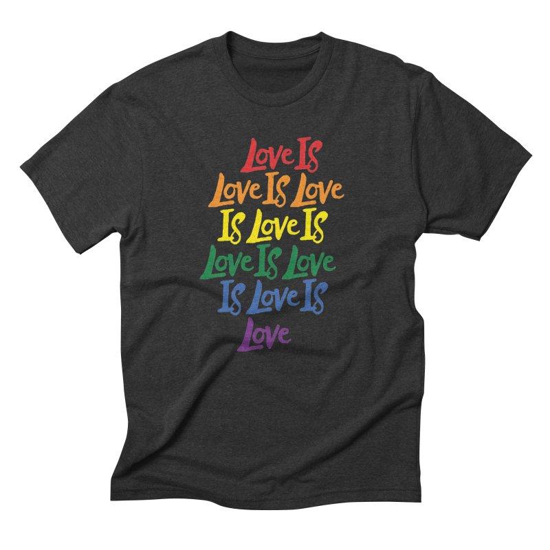 Love is Love is Love is Love is Love is Love is Love is Love Men's Triblend T-shirt by Rupertbeard